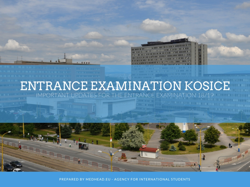 Important updates about the entrance examination in Kosice 2018